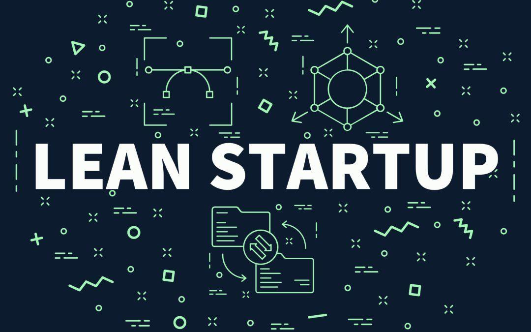 Todo sobre el método Lean Startup